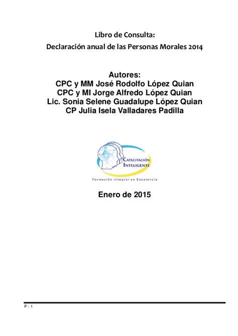 manual de llenado de declaracion anual personas morales 2016 manual de calculo y presentacion de declaracion anual pm 2014