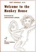 Welcome To The Monkey House by Kurt Vonnegut Jr S Welcome To The Monkey House By Christopher Sergel