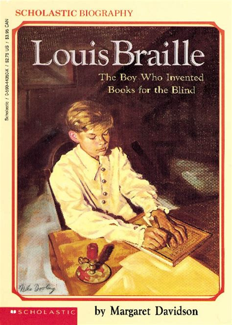 a picture book of louis braille louis braille by margaret davidson scholastic