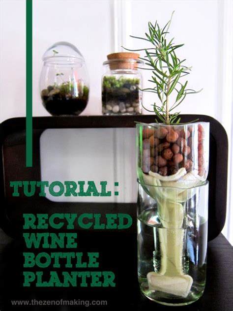 How To Make A Wine Bottle Planter by Tutorial Recycled Wine Bottle Planter The Zen Of