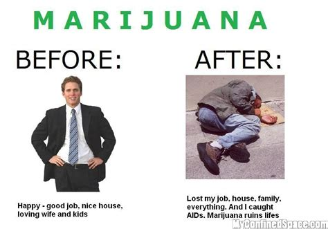 Marijuana Overdose Meme - marijuana causes cancer and is bad and illegal it s worse