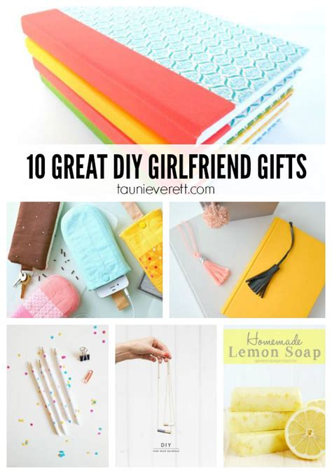 great gifts girlfriends 10 diy gifts for girlfriends tauni co