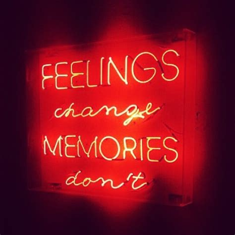 me sign lights custom neon sign quotes saying quot feelings change memories