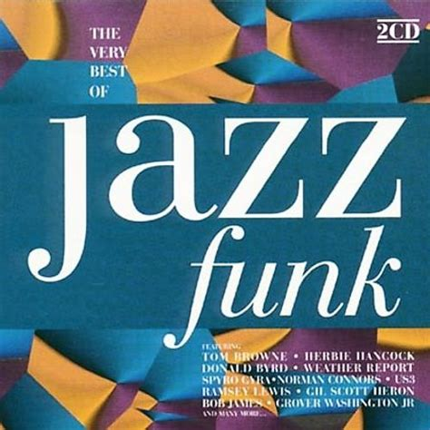 the best of jazz the best of jazz funk various artists songs