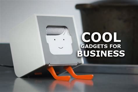 cool gadget 7 cool gadgets for business
