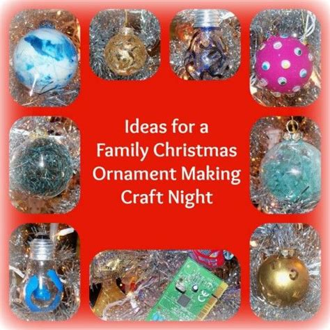 ideas   family christmas ornament making craft night