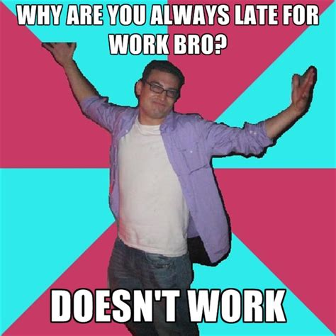 late for work meme memes