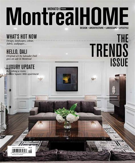 home design magazine covers just off the press montreal home trends issue 2014