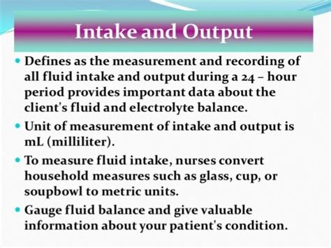 measuring intake and output