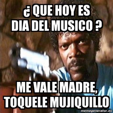 Memes De Mamas - meme pulp fiction 191 que hoy es dia del musico me vale