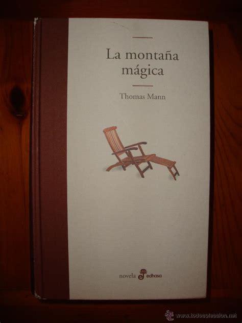 libro la montaa mgica la monta 241 a m 225 gica thomas mann edhasa trad comprar libros cl 225 sicos en todocoleccion