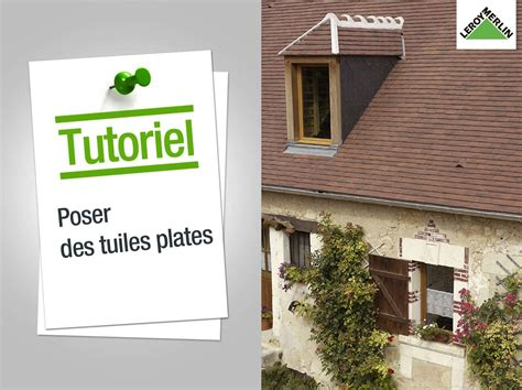 Comment Poser Des Tuiles Plates by Toiture Charpente Et Bardage Leroy Merlin