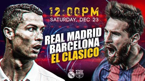 barcelona real madrid live real madrid vs barcelona el clasico live streaming score