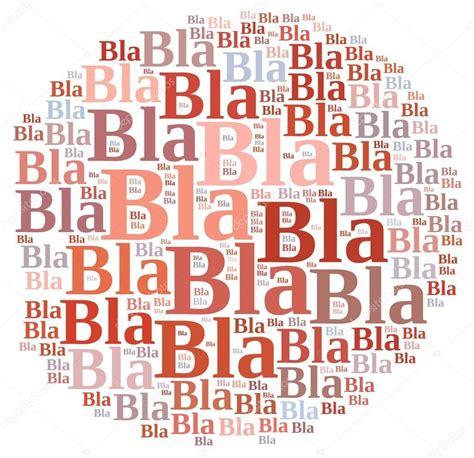 Bla Bla Bla bla bla bla foto stock 169 stockphotoastur 75180797