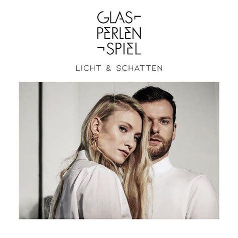 licht und len glasperlenspiel neues album spendet licht schatten