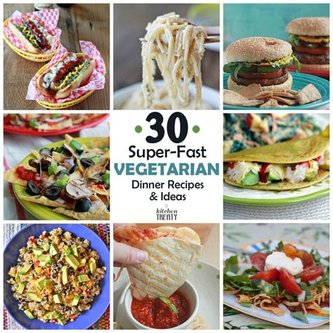 30 super fast vegetarian dinner recipes ideas that take 20 minutes or less kitchen treaty