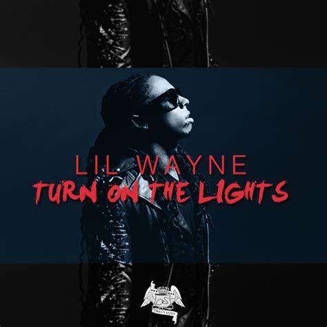 lil wayne turn on the lights remix by orkunsezer on deviantart