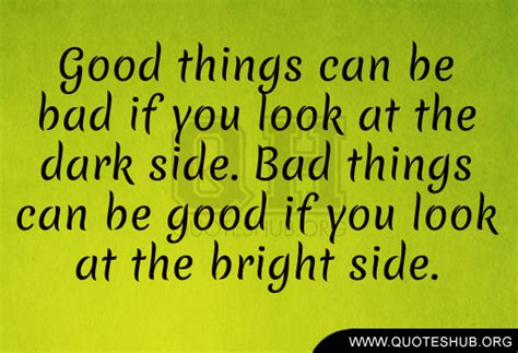 8 Things To Look For In A Great by Look At The Bright Side Quotes Quotesgram