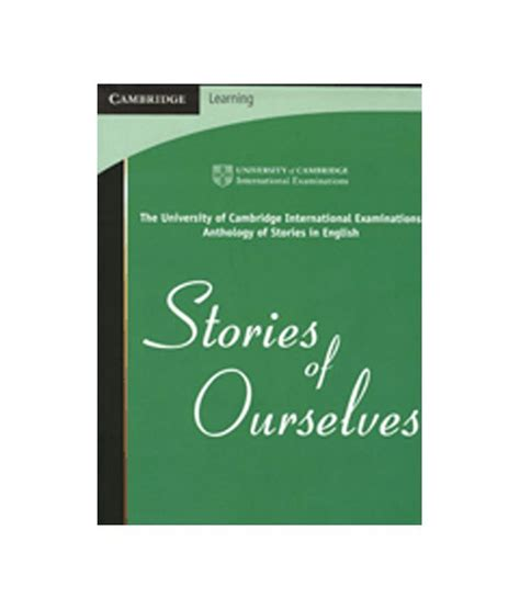 stories of ourselves the 052172791x stories of ourselves igcse o level a level buy stories of ourselves igcse o level a level