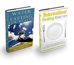 fitness 3 book bundle intermittent fasting strength and weight books fasting diet intermittent fasting water fasting bundle