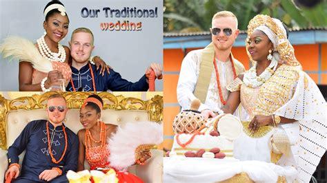 our traditional wedding igbo edo marriage