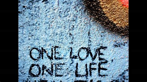 imagenes one love one live a love for life youtube
