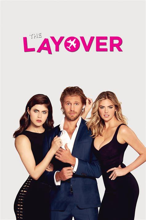 the layover the layover 2017 cine