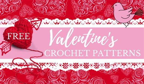 crochet valentines day crochet hearts free patterns for s day