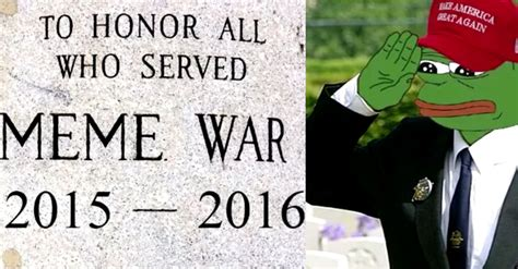 Meme War Veteran - veterans of the great meme war now eligible to join their
