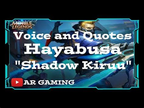 voice and quotes hayabusa mobile legends