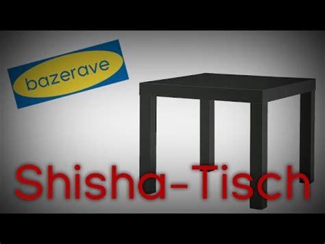 Ikea Lack Tisch Umgestalten by Vom Ikea Tisch Zum Shisha Tisch