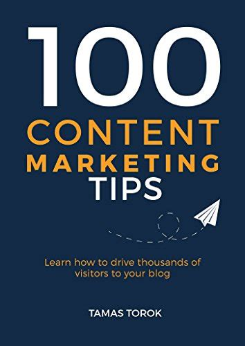 100 Original 10 Greatest Advertising Secrets Laksita Utama Suhud 100 content marketing tips learn how to drive thousands of visitors to your by tamas torok