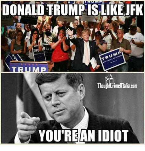 Jfk Meme - donaldtrumpislike jfk trump though rimenala tam you rean