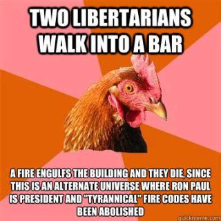 Libertarian Meme - anti libertarian memes