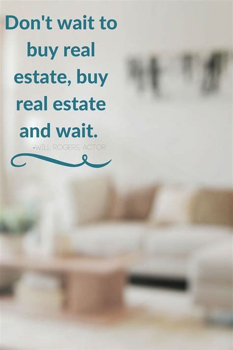 best 25 real estate quotes ideas on pinterest home real
