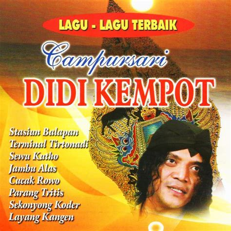 download mp3 didi kempot cemoro sewu download lagu didi kempot perawan kalimantan versi jawa