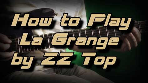 How To Play La Grange by How To Play La Grange By Zz Top как играть Guitar Lesson