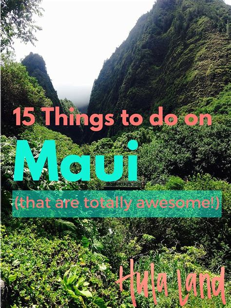things to do on maui 15 totally awesome things to do in maui hulaland