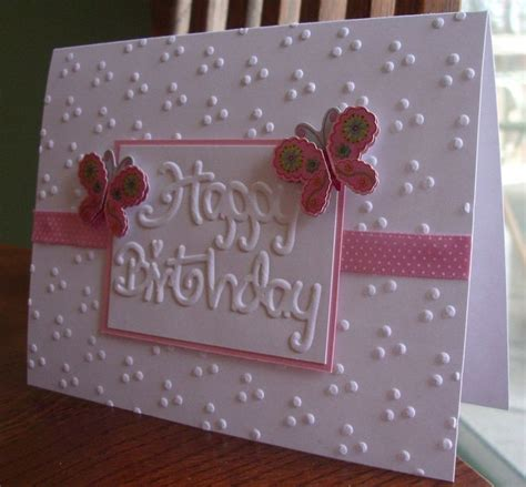 Embossed Birthday Card Ideas 25 Best Ideas About Female Birthday Cards On Pinterest