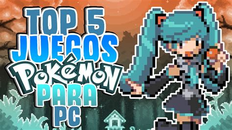 top pc fans top 5 juegos para pc fan