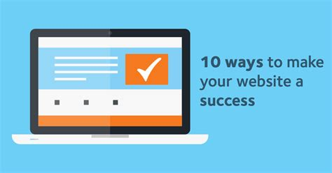 10 Ways To Build Your 10 Ways To Make Your Website A Success