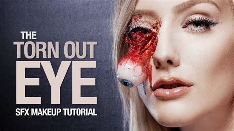 fx tutorial makeup torn out eye special fx makeup tutorial youtube