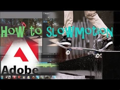 tutorial adobe premiere slow motion adobe premiere elements 10 how to slow motion youtube