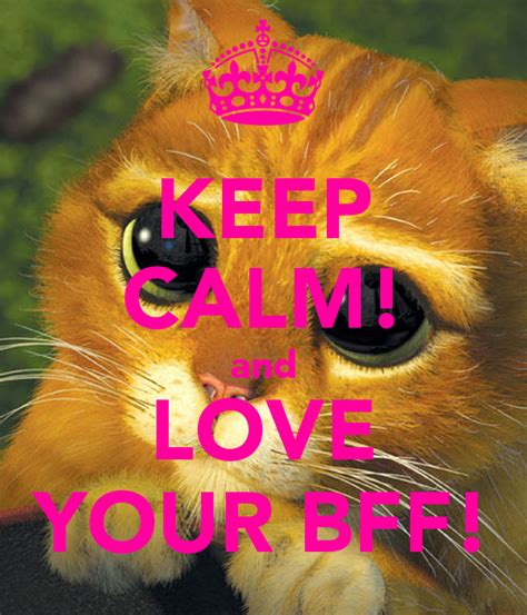 imagenes de keep calm bff keep calm and love your bff poster keep calm o matic