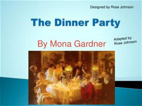 the dinner by mona gardner quiz ppt the dinner party by mona gardner powerpoint
