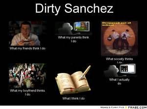Dirty Memes - dirty sanchez meme generator what i do