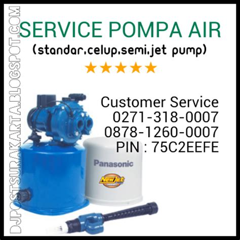 dj post surakarta service pompa air pompa celup jet
