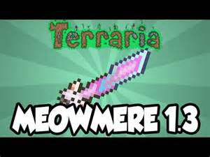 Best terraria 1 3 weapons the meowmere the best terraria melee