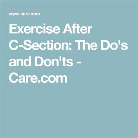 How To Care After C Section by 25 Best Ideas About C Section Exercise On C