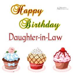 Happy birthday daughter in law we love you our family is even better